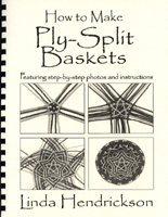 New Book! <I>How to Make Ply-Split Baskets</I>